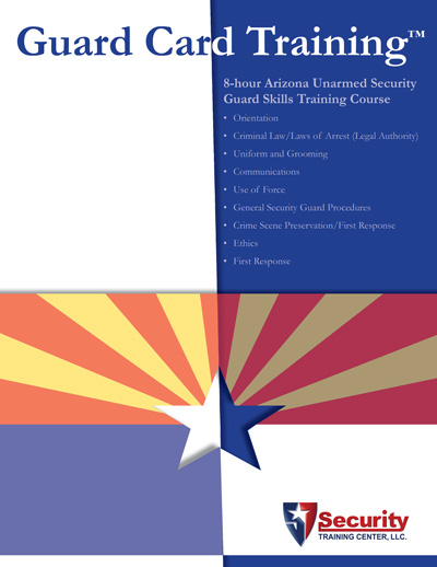 8-hours, Arizona Unarmed Skills Training Course for Security Guards