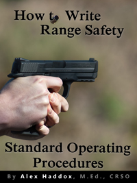 How to Write Range Safety Standard Operating Procedures